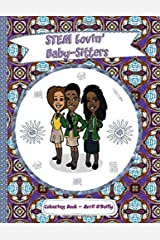 STEM Lovin' Baby-Sitters Colouring Book: A fun colouring book for girls who like baby-sitting, science, magic and black hair Paperback