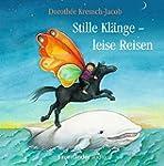 Stille Klänge - Leise Reisen: Lieder...