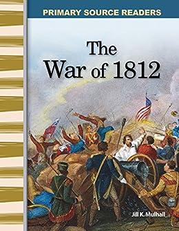 The War of 1812 (Social Studies Readers) Descargar PDF Ahora