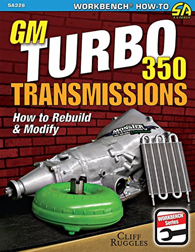 gm-turbo-350-transmissions-how-to-rebuild-and-modify