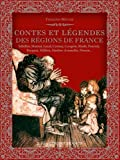 CONTES ET LEGENDES DES REGIONS DE FRANCE...