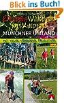 Erlebniswandern mit Kindern Münchner...