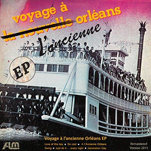 Voyage À L'ancienne Orléans - EP (Remastered Version 2015)