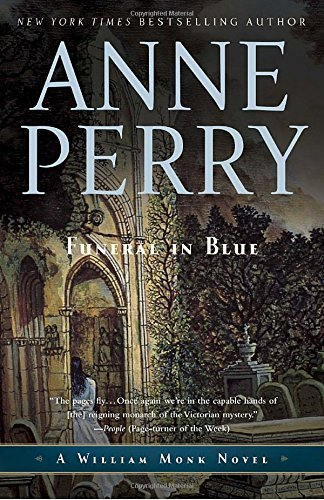 Funeral in Blue: A William Monk Novel by Anne Perry (2011-03-22)