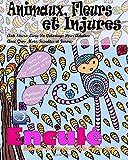 Telecharger Livres ANTI STRESS Livre De Coloriage Pour Adultes Avec Gros Mots Insultes Et Jurons Animaux Fleurs Et Injures (PDF,EPUB,MOBI) gratuits en Francaise