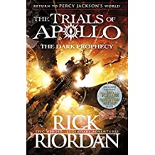 The Dark Prophecy (The Trials of Apollo Book 2)