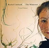 Songtexte von Rachel Unthank & The Winterset - Cruel Sister