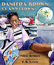 Danitra Brown, Class Clown by Nikki Grimes (2005-07-26)