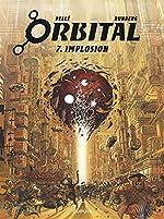 Orbital - Tome 7 - Implosion de Runberg Sylvain
