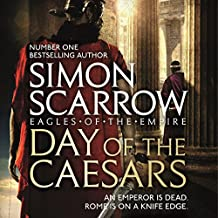 Day of the Caesars: Eagles of the Empire, Book 16
