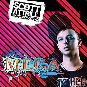 Mega by Scott Attrill aka Vinylgroover