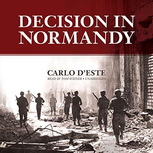 Decision in Normandy  Audiolibri