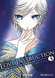 Love Instruction - How To Become A Seductor Edition simple Tome 3