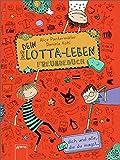 Dein Lotta-Leben. Freundebuch: Für dich und alle, die du magst