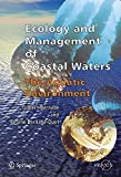 Image de Ecology and Management of Coastal Waters. : The Aquatic Environment