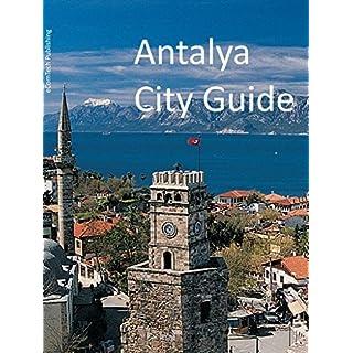 Antalya City Guide (Europe Travel Series Book 37)