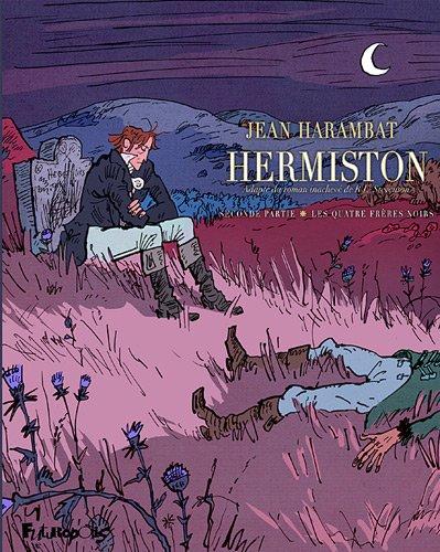 Hermiston (Tome 2-Seconde partie : Les quatre frères noirs)