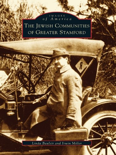 The Jewish Communities of Greater Stamford (Images of America) (English Edition) - Irwin Pa