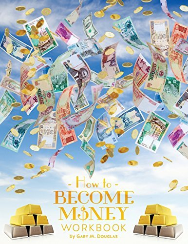 How To Become Money by Gary M. Douglas (2015-05-20)