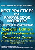 Best Practices for Knowledge Workers Special Edition: Digital Transformation Competency Centers (English Edition)