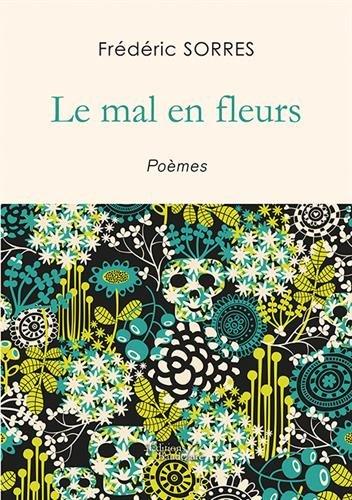 Le mal en fleurs