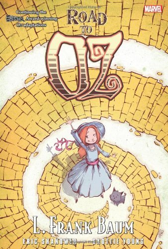 Oz: Road to Oz (Marvel Classics (Hardcover)) by Eric Shanower (2013-04-30)