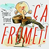 Ça Fromet !