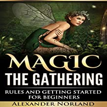 Magic: the Gathering: Rules and Getting Started for Beginners
