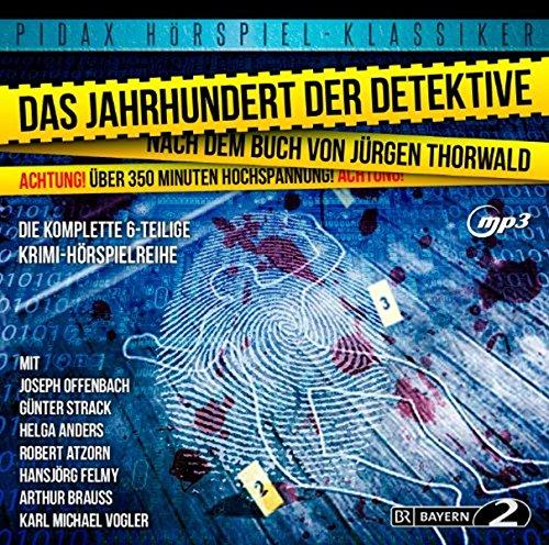 Das Jahrhundert der Detektive (Die komplette 6-teilige Krimi-Hörspielreihe mit absoluter Starbesetzung) (Pidax Hörspiel-Klassiker) -