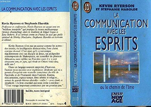 La communication avec les esprits ou Le chemin de l'âme par Ryerson