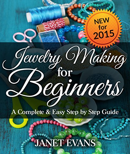 jewelry-making-for-beginners-a-complete-easy-step-by-step-guide