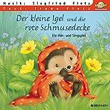 Der kleine Igel und die rote Schmusedecke: Hörspiel mit Musik auf CD