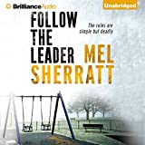 Follow the Leader: The DS Allie Shenton Trilogy, Book 2
