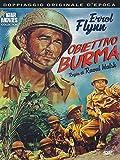 Obiettivo Burma (1945)