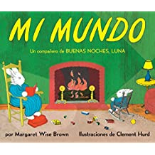 My World (Spanish edition): Mi mundo
