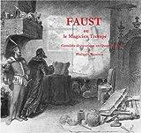 Faust: ou le Magicien trompé