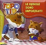 Topo Tip. Le regole sono importanti