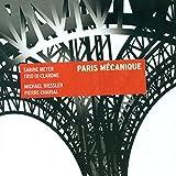 Paris Mecanique - Sabine Meyer