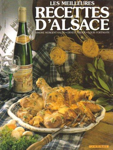 Les Meilleures recettes d'Alsace (en franais)