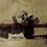 Songtexte von Monozid - say hello to artificial grey