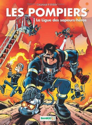 Les Pompiers, Tome 8 : La ligue des sapeurs-héros