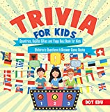 #3: Trivia for Kids | Countries, Capital Cities and Flags Quiz Book for Kids | Children's Questions & Answer Game Books
