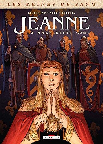 Reines de sang - Jeanne, la Mâle Reine T01