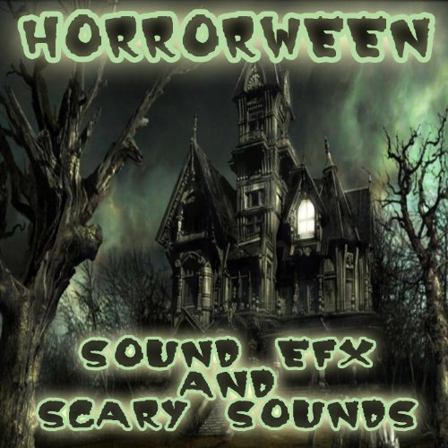 Horrorween: Halloween Sound Efx And Scary Sounds