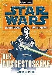Star Wars™ Das Verhängnis der Jedi-Ritter: Der Ausgestoßene