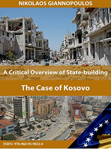 A Critical Overview of State-building: The Case of Kosovo (English Edition) por NIKOLAOS GIANNOPOULOS