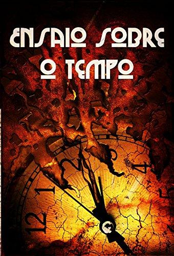 ensaio-sobre-o-tempo-contos-do-primeiro-concurso-de-contos-ser-ou-nao-sei-portuguese-edition