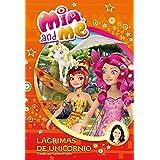 Mia And Me 7. Lagrimas De Unicornio