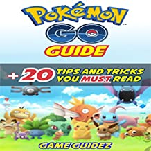 Pokemon Go: Guide + 20 Tips and Tricks You Must Read