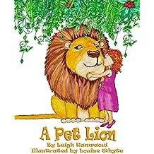 A Pet Lion